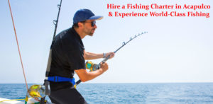 Fishing Charters Acapulco
